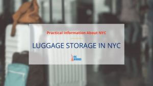 Luggage Storage in NYC: A Detailed Guide