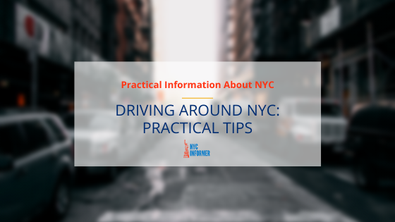 Driving Tips for NYC: Don't Let It Drive You Crazy!