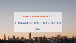 The Best Manhattan Luggage Storage and Mini Guide